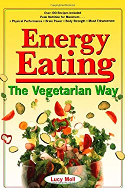 Energy Eating: The Vegetarian Way