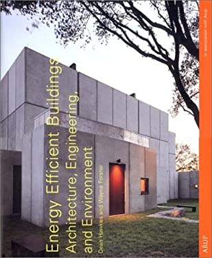 Energy Efficient Buildings: Architecture, Engineering, and Environment 9780393730920