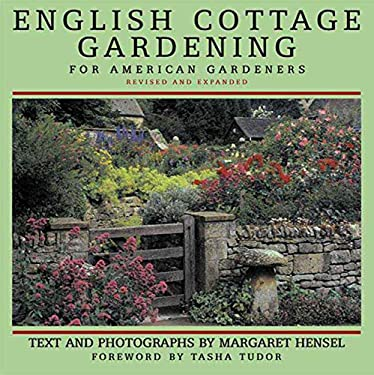 English Cottage Gardening: For American Gardeners 9780393047899