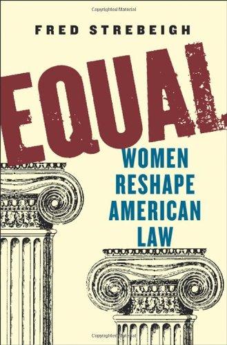 Equal: Women Reshape American Law 9780393065558