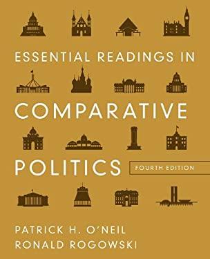 Essential Readings in Comparative Politics 9780393912807
