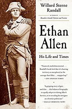 Ethan Allen: His Life and Times 9780393342291