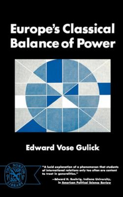 Europe's Classical Balance of Power 9780393004137