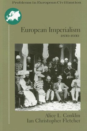European Imperialism, 1830-1930: Climax and Contradiction 9780395903858
