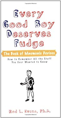 Every Good Boy Deserves Fudge: The Book of Mnemonic Devices 9780399533518