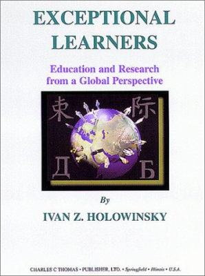 Exceptional Learners: Education and Research from a Global Perspective 9780398071646