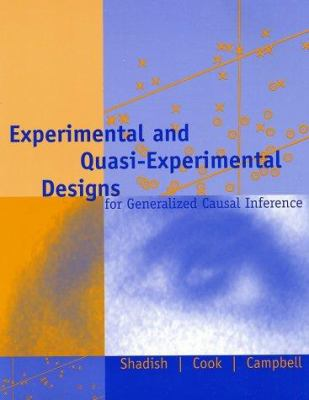 Experimental and Quasi-Experimental Designs for Generalized Causal Inference 9780395615560