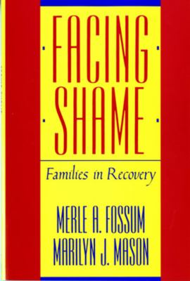 Facing Shame: Families in Recovery 9780393305814