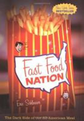 Fast Food Nation: The Dark Side of the All-American Meal 9780395977897