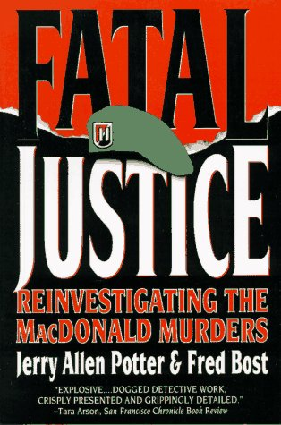 Fatal Justice: Reinvestigating the MacDonald Murders 9780393315448