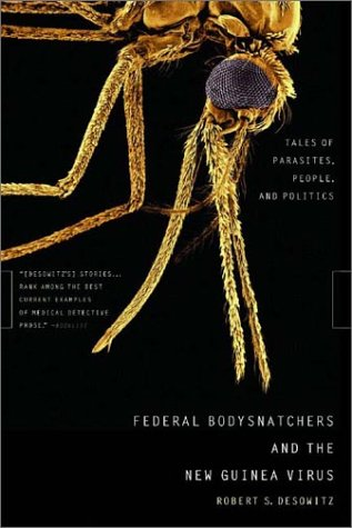 Federal Bodysnatchers and the New Guinea Virus: Tales of Parasites, People, and Politics 9780393325461