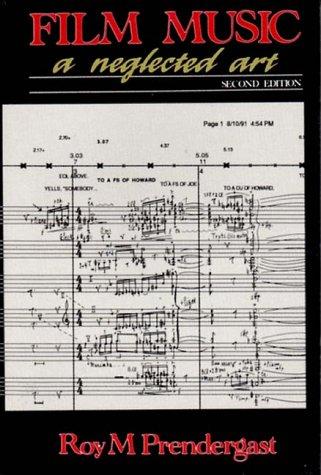 Film Music: A Neglected Art 9780393308747