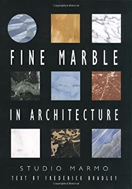 Fine Marble in Architecture [With CDROM] 9780393730746