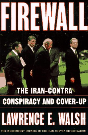 Firewall: The Iran-Contra Conspiracy and Cover-Up 9780393040340