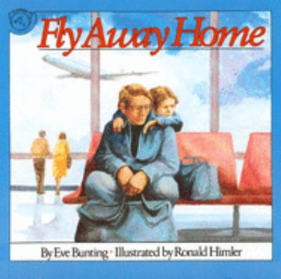 Fly Away Home 9780395664155