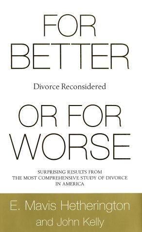 For Better or for Worse: Divorce Reconsidered 9780393048629