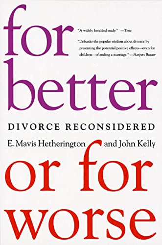 For Better or for Worse: Divorce Reconsidered 9780393324136