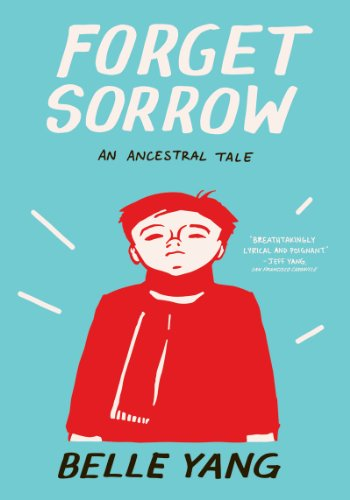 Forget Sorrow: An Ancestral Tale 9780393339963