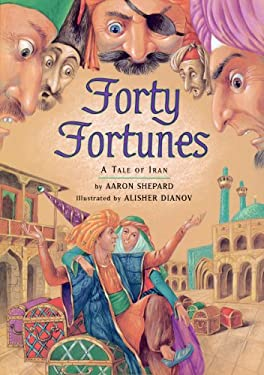 Forty Fortunes: A Tale of Iran 9780395811337