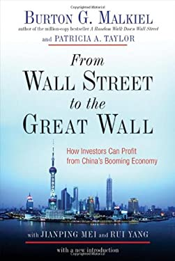 From Wall Street to the Great Wall: How Investors Can Profit from China's Booming Economy 9780393333589