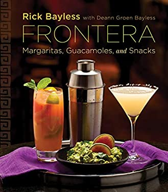 Frontera: Margaritas, Guacamoles, and Snacks 9780393088922
