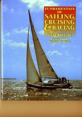 Fundamentals of Sailing, Cruising, and Racing 9780393038118
