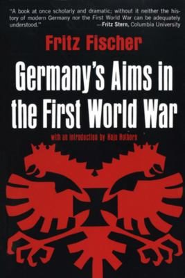 Germany's Aims in the First World War 9780393097986