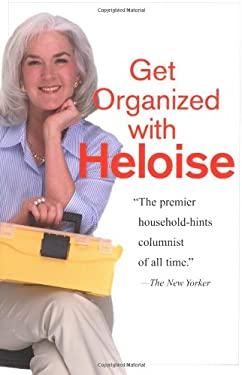 Get Organized with Heloise 9780399529412