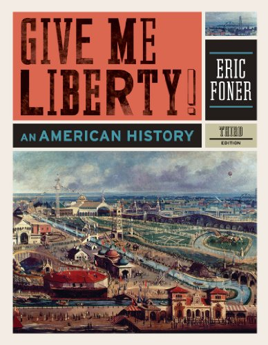 Give Me Liberty!: An American History 9780393934304