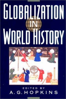 Globalization in World History 9780393979428