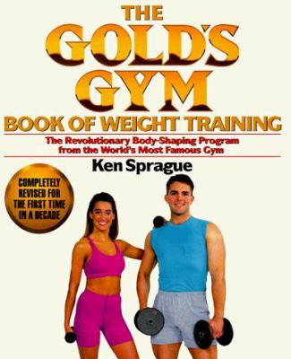 Gold's Gym Weight Training Book 9780399518461