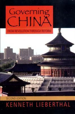 Governing China: From Revolution Through Reform 9780393924923