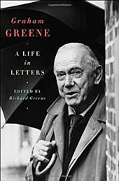 Graham Greene: A Life in Letters 1196953