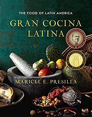 Gran Cocina Latina: The Food of Latin America 9780393050691