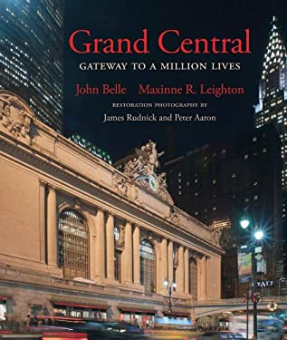 Grand Central: Gateway to a Million Lives 9780393084566