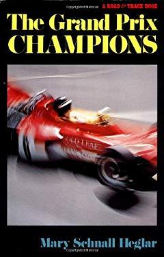 Grand Prix Champions 9780393600100