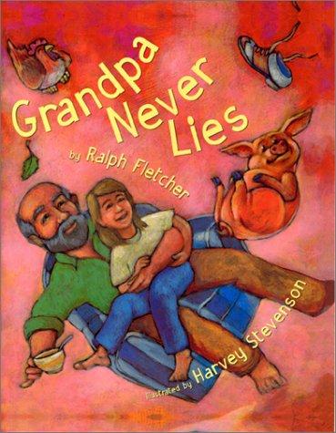 Grandpa Never Lies 9780395797709