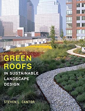 Green Roofs in Sustainable Landscape Design 9780393731682