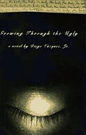 Growing Through the Ugly