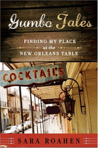 Gumbo Tales: Finding My Place at the New Orleans Table 9780393061673