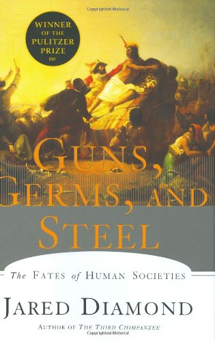 Guns, Germs, and Steel: The Fates of Human Societies 9780393038910