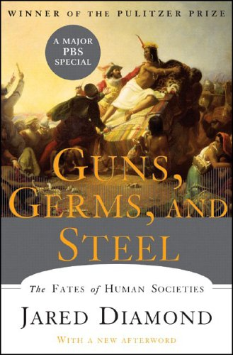 Guns, Germs, and Steel: The Fates of Human Societies 9780393061314