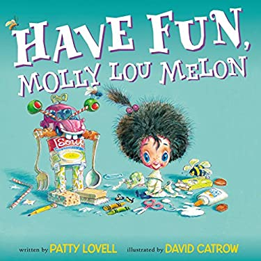 Have Fun, Molly Lou Melon 9780399254062