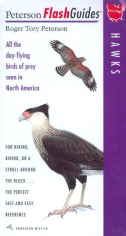 Hawks: All the Day-Flying Birds of Prey Seen in North America 9780395792919