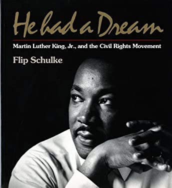 He Had a Dream: Martin Luther King, JR. and the Civil Rights Movement 9780393312645