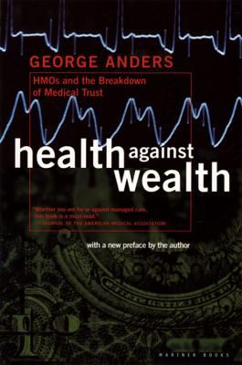 Health Against Wealth 9780395822821