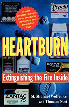 Heartburn: Extinguishing the Fire Inside 9780393316346
