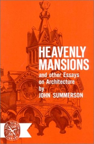 Heavenly Mansions and Other Essays on Architecture 9780393002102