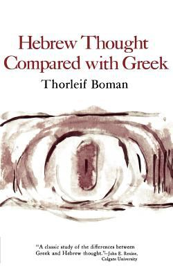 Hebrew Thought Compared with Greek 9780393005349