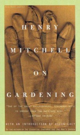 Henry Mitchell on Gardening 9780395957677